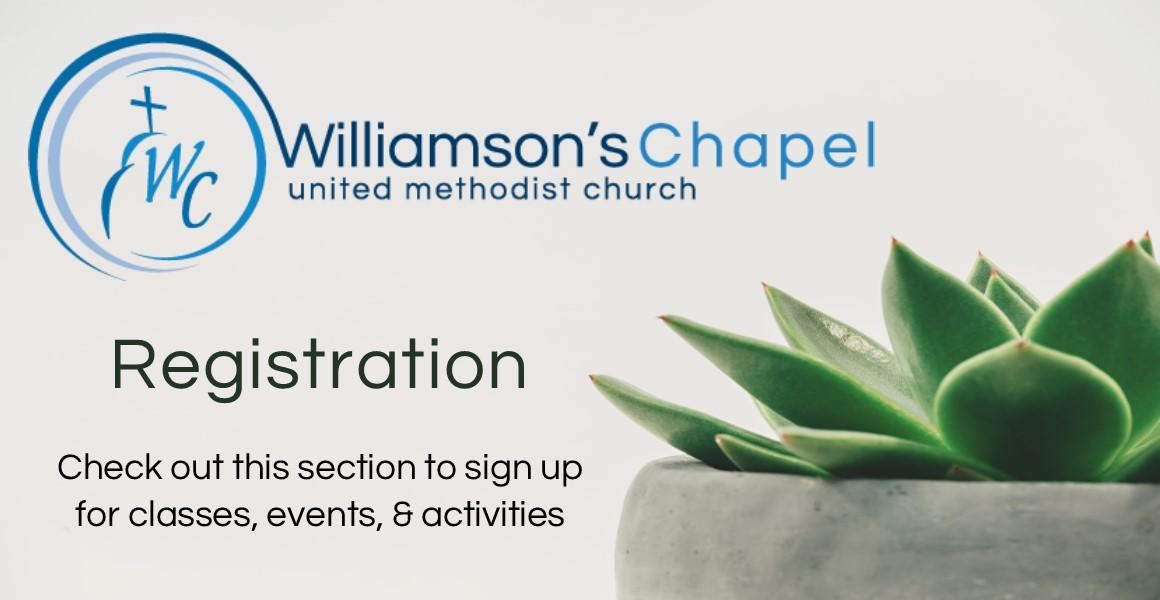 Register Gt Gt Williamson S Chapel United Methodist Church