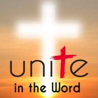 Unite in the Word